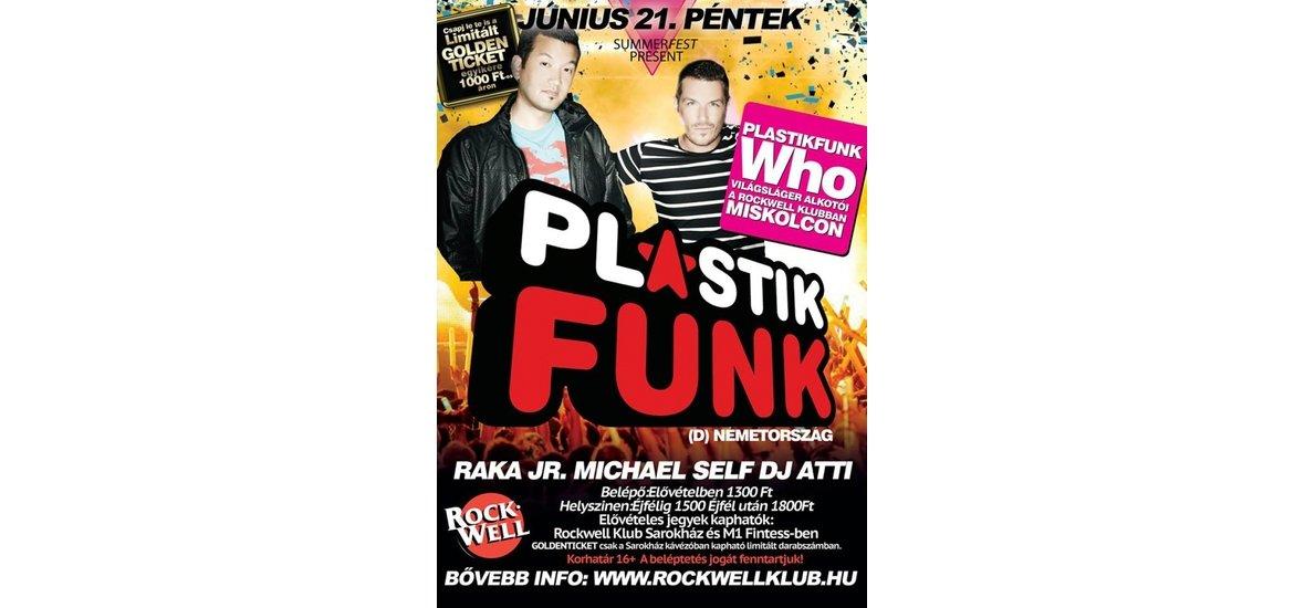 "PLASTIK FUNK ""WHO"" | ROCKWELL KLUB | JÚNIUS 21. PÉNTEK"