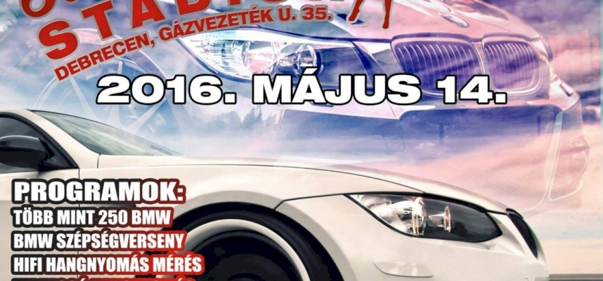 III. BMW TALÁLKOZÓ DEBRECEN