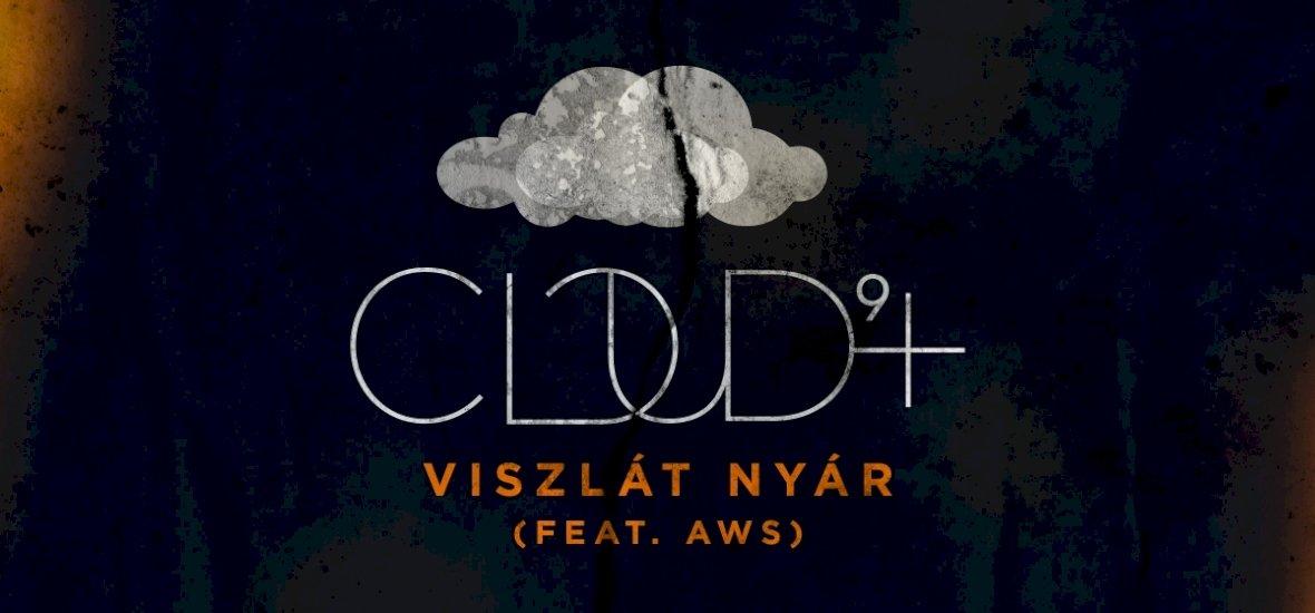 A Cloud 9+ lecsapott a Viszlát nyárra