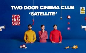 Az új Two Door Cinema Club-dal is fura lett
