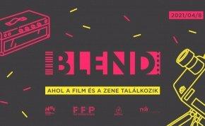 Ahol a film és a zene újra találkozhat: április 8-án jön a BLEND