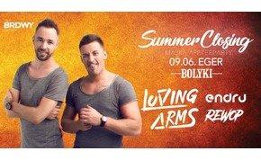 Summer Closing ✘ Loving Arms