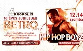 10 éves jubileumi RETRO - Hip Hop Boyz