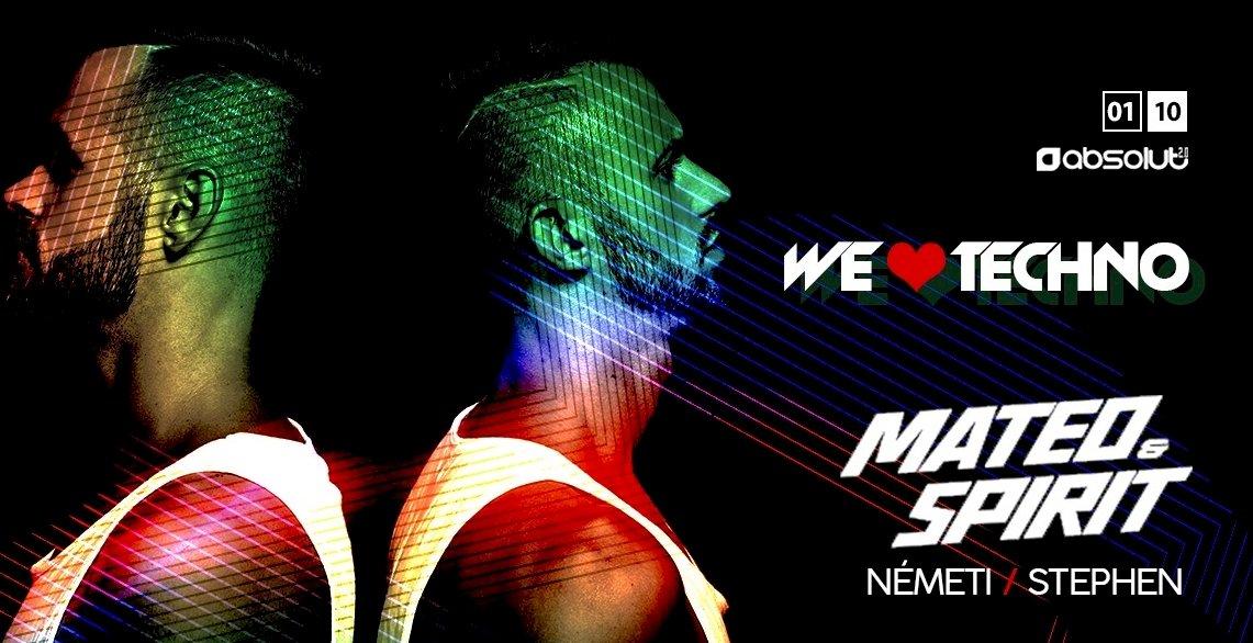 We Love Techno! MATEO & Spirit