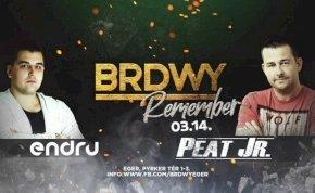 BRDWY Remember ■ Peat Jr x Endru