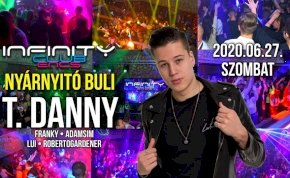 T. Danny • Nyárnyitó buli