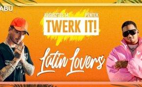 TWERK IT! - Latin Lovers - TABU Debrecen