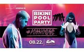 #MISSHMUSIC x TIAH | BIKINI POOL PARTY • Vadna-Park
